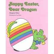 Happy Easter Dear Dragon, Softcover, Beginning to Read by Margaret Hillert