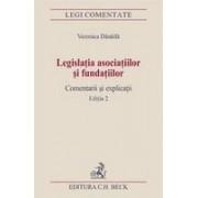 Legislatia asociatiilor si fundatiilor. Comentarii si explicatii. Editia 2.