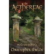 The Aetherfae by Shuster Professor of Philosophy and Concurrent Professor of Classics Christopher Shields