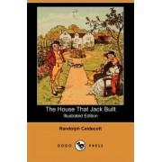 The House That Jack Built by Randolph (Illustrator) Caldecott