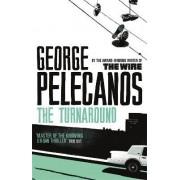 The Turnaround by George Pelecanos
