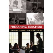 Preparing Teachers by Committee on the Study of Teacher Preparation Programs in the United States
