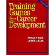 Training Games for Career Development by James Kirk