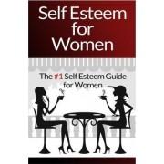 Self Esteem for Women by Mia Conrad