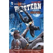 All-Star Western: Gold Standard Volume 4 by Justin Gray