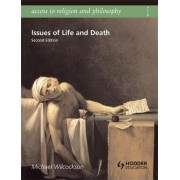 Access to Religion and Philosophy: Issues of Life and Death by Michael Wilcockson