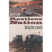 Restless Nation by James M. Jasper