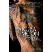 Yakuza Moon: Memoirs of a Gangster's Daughter, Paperback