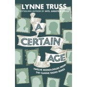 A Certain Age by Lynne Truss