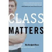 Class Matters by The New York Times