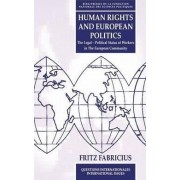 Human Rights and European Politics by Fritz Fabricius