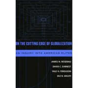 On the Cutting Edge of Globalization by James N. Rosenau