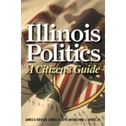 Illinois Politics by James D. Nowlan