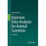 Bayesian Data Analysis for Animal Scientists 2017 by Agustin Blasco