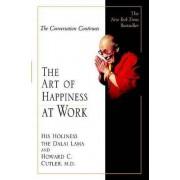 The Art of Happiness at Work by Dalai Lama