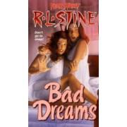 Bad Dreams by R. L. Stine
