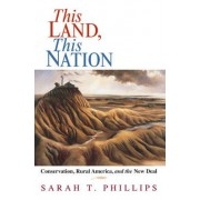 This Land, This Nation by Sarah T. Phillips