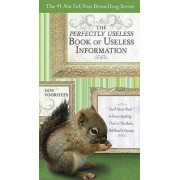 The Perfectly Useless Book of Useless Information by Donald A Voorhees