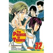 The Prince of Tennis: v. 32 by Takeshi Konomi