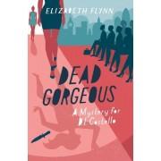 Dead Gorgeous by Elizabeth Flynn