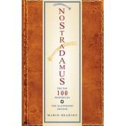 Nostradamus: The Top 100 Prophecies by Mario Reading