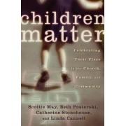 Children Matter by Scottie May