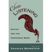 Close Listening by Charles Bernstein