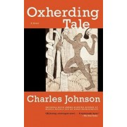 Oxherding Tale by Charles Johnson