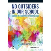 No Outsiders in Our School by Andrew Moffat