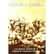 Azucar y canela / Sugar and Cinnamon by Colectivo