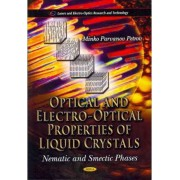 Optical & Electro-Optical Properties of Liquid Crystals by Minko Parvanov Petrov