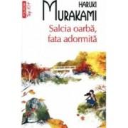 Salcia oarba fata adormita - Haruki Murakami