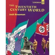 The Twentieth Century World: The Pupil's Book by Josh Brooman