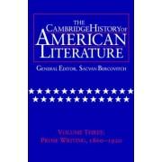 The Cambridge History of American Literature: Volume 3, Prose Writing, 1860-1920 by Sacvan Bercovitch