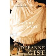 Measure of a Lady by Deeanne Gist