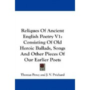 Reliques of Ancient English Poetry V1 by Thomas Percy