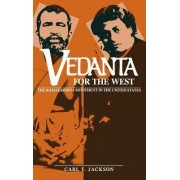 Vedanta for the West by Carl T. Jackson