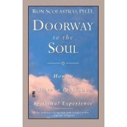 Doorway to the Soul by Ronald Barry Scolastico