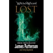 Witch & Wizard: The Lost by James Patterson