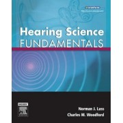 Hearing Science Fundamentals by Norman J. Lass