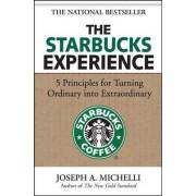 The Starbucks Experience by Joseph Michelli