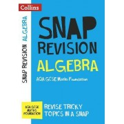 Algebra (for Papers 1, 2 and 3): AQA GCSE Maths Foundation by Collins GCSE
