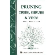 Pruning Trees, Shrubs and Vines by Smith