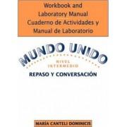 Mundo Unido: Repaso y Conversacion; v.2 by Maria Canteli Dominicis