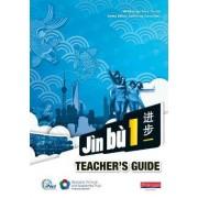 Jin Bu Chinese Teacher Guide 1 (11-14 Mandarin Chinese) by Anne Martin