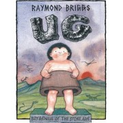 UgBoy Genius of the Stone Age and his search for Soft Trousers by Raymond Briggs