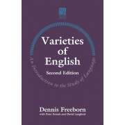 Varieties of English by Dennis Freeborn