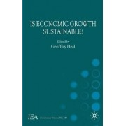 Is Economic Growth Sustainable? by Geoffrey Heal