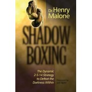 Shadow Boxing by Henry Malone