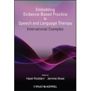 Embedding Evidence-Based Practice in Speech and Language Therapy by Hazel Roddam